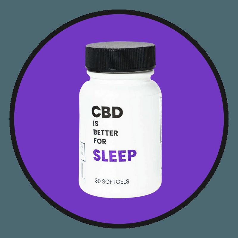 CBD IS BETTER FOR SLEEP